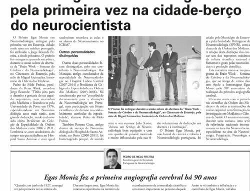 Prémio Egas Moniz entregue pela primeira vez na cidade-berço do neurocientista